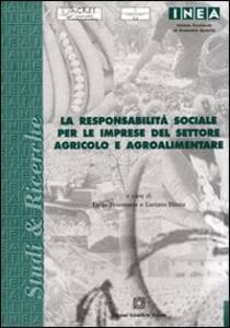 La responsabilità sociale per le imprese del settore agricolo e agroalimentare - copertina