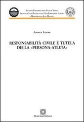 Responsabilità civile e tutela della persona-atleta