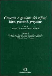Governo e gestione dei rifiuti. Idee, percorsi, proposte - copertina