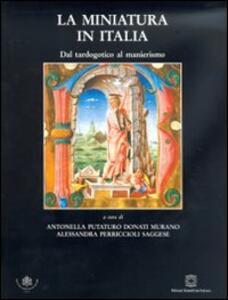 La miniatura in Italia. Dal tardogotico al manierismo - copertina