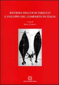Riforma dell'OCM tabacco e sviluppo del comparto in Italia - copertina