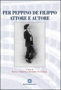 Per Peppino De Filippo attore e autore - copertina
