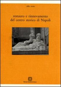 Restauro e rinnovamento del centro storico di Napoli