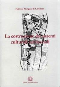 La La costruzione dei sistemi culturali territoriali - Mangoni Fabrizio - wuz.it