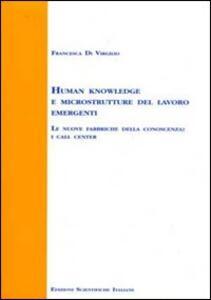 Human knowledge e microstrutture del lavoro emergenti - Francesca Di Virgilio - copertina