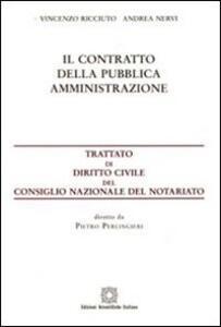 Il contratto della pubblica amministrazione - Vincenzo Ricciuto,Andrea Nervi - copertina