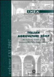 Libro Italian Agricolture 2007. An abridged version of the «Annuario dell'agricoltura italiana»