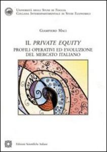 Libro Il «private equity» Giampiero Maci