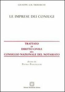 Le imprese dei coniugi - Giuseppe A. M. Trimarchi - copertina