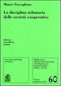 Libro La disciplina tributaria delle società cooperative Mauro Travaglione
