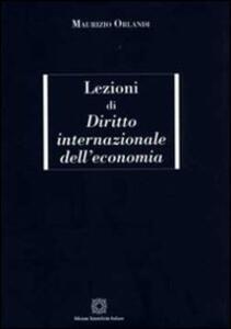 Lezioni di diritto internazionale dell'economia - Maurizio Orlandi - copertina