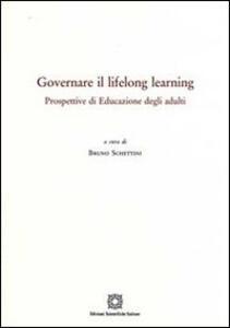 Governare il lifelong learning. Prospettive di educazione degli adulti