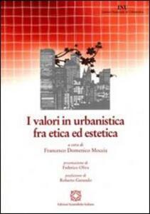 I valori in urbanistica fra etica ed estetica - copertina