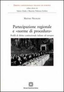 Partecipazione regionale e «norme di procedura» - Matteo Nicolini - copertina