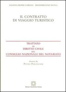 Il contratto di viaggio turistico - Liliana Rossi Carleo,Massimiliano Dona - copertina