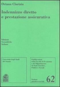 Indenizzo diretto e prestazione assicurativa - Oriana Clarizia - copertina