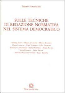 Foto Cover di Sulle tecniche di redazione normativa nel sistema democratico, Libro di Pietro Perlingieri, edito da Edizioni Scientifiche Italiane