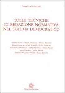 Libro Sulle tecniche di redazione normativa nel sistema democratico Pietro Perlingieri