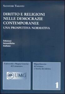 Foto Cover di Diritto e religioni nelle democrazie contemporanee, Libro di Salvatore Taranto, edito da Edizioni Scientifiche Italiane