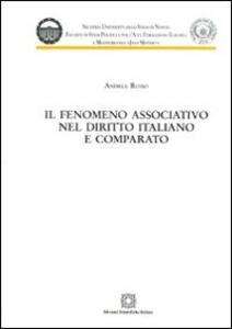 Il fenomeno associativo nel diritto italiano e comparato - Andrea Russo - copertina