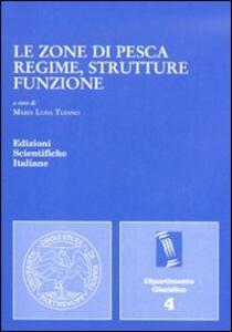 Le zone di pesca: regime, strutture, funzione - copertina