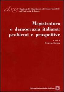 Magistratura e democrazia italiana. Problemi e prospettive - copertina