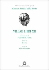 Villae. Vol. 12\2 - G. Battista Della Porta,Francesco Tateo - copertina