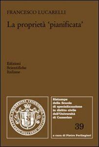 Libro La proprietà «pianificata» Francesco Lucarelli