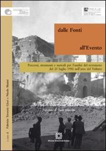 Dalle fonti all'evento. Percorsi, strumenti e metodi per l'analisi del terremoto del 23 luglio 1930 nell'area del Vulture