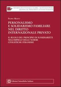 Personalismo e solidarismo familiare nel diritto internazionale privato