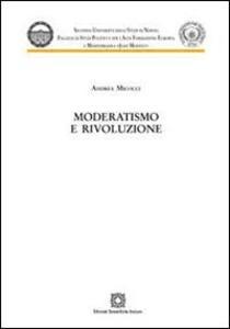 Moderatismo e rivoluzione
