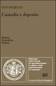 Custodia e deposito - Ugo Majello - copertina