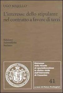 L' interesse dello stipulante nel contratto a favore di terzi - Ugo Majello - copertina