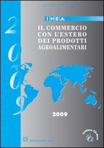 Il commercio con l'estero dei prodotti agroalimentari. Con CD-ROM - copertina