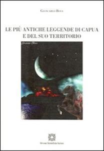 Le più antiche leggende di Capua e del suo territorio