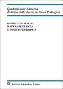 Rappresentanza e diritto europeo - Gabriella Marcatajo - copertina