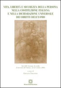 Vita, libertà e sicurezza della persona nella Costituzione italiana e nella Dichiarazione universale dei diritti dell'uomo - copertina