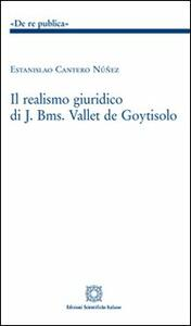 Il realismo giuridico di J. Bms. Vallet de Goytisolo