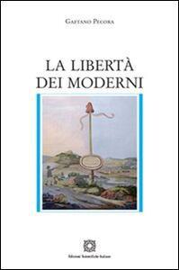 La libertà dei moderni - Gaetano Pecora - copertina