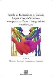 Scuola di formazione di italiano lingua seconda/straniera. Competenze d'uso e integrazione