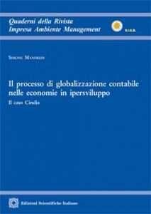 Foto Cover di Il processo di globalizzazione contabile nelle economie in ipersviluppo, Libro di Simone Manfredi, edito da Edizioni Scientifiche Italiane