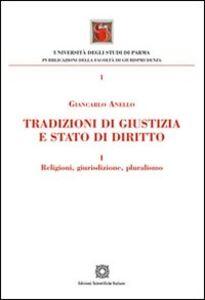 Libro Tradizioni di giustizia e stato di diritto. Religioni, giurisdizione, pluralismo Giancarlo Anello