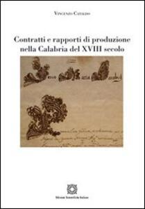 Contratti e rapporti di produzione nella Calabria del XVIII secolo