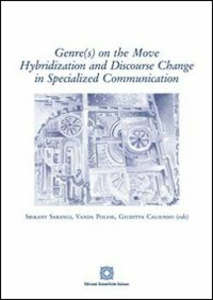 Libro Genr(s) on the move hybridization and discourse change in specialized communication