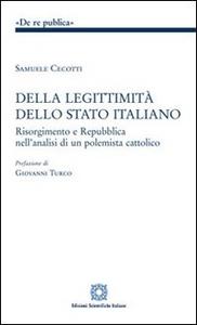 Libro Della leggitimità dello Stato italiano Samuele Cecotti