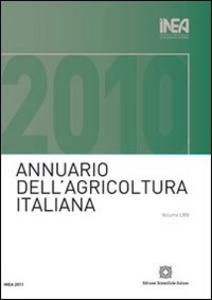 Libro Annuario INEA dell'agricoltura italiana (2010). Con CD-ROM. Vol. 64