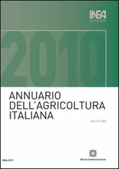 Annuario INEA dell'agricoltura italiana (2010). Con CD-ROM. Vol. 64