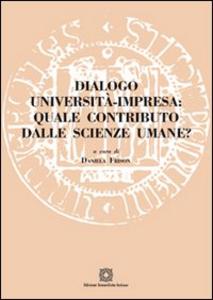 Libro Dialogo università impresa. Quale contributo dalle scienze umane?