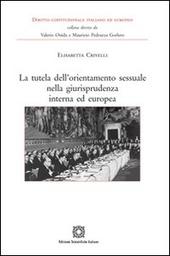 La tutela dell'orientamento sessuale nella giurisprudenza interna ed europea