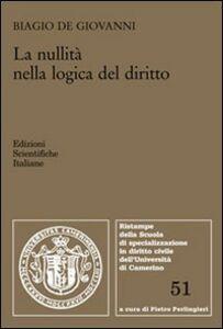 Libro La nullità nella logica del diritto Biagio De Giovanni